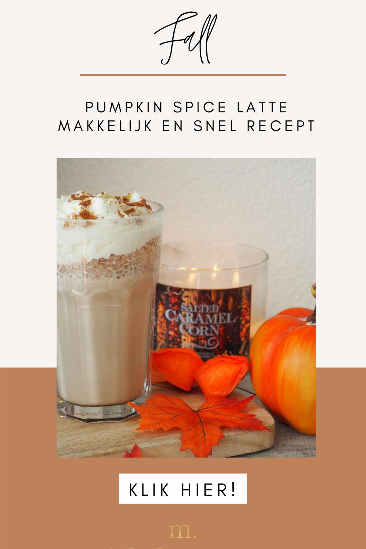 Tijdens de herfst is er maar één ultiem drankje: een Pumpkin Spice Latte. Dit makkelijke recept van de Pumpkin Spice Latte heb jij zo gemaakt, zodat ook jij kunt gaan genieten van jouw PSL. | herfst tips | herfst drankjes | herfst ideeën | herfst thema | herfst in huis