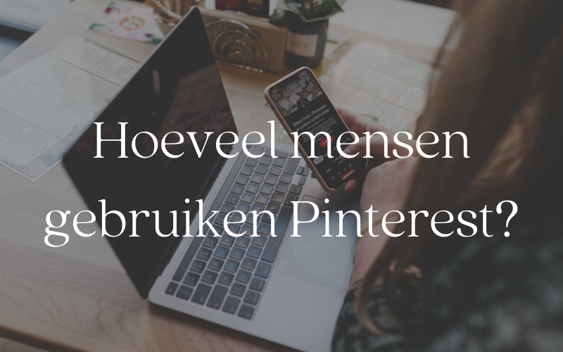 Hoeveel mensen gebruiken Pinterest
