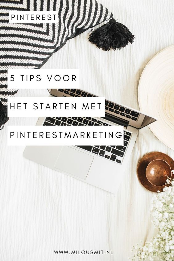 Wil jij starten met Pinterest marketing voor je bedrijf? Ik geef je 5 tips voor het starten met pinterestmarketing. Pinterest voor beginners | pinterestmarketing | pinterest marketing | pinterest voor bedrijven | beginnen met pinterest marketing | pinterest marketing tips